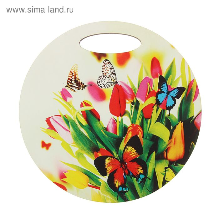 "Доска круглая ""Тюльпаны и бабочки"""