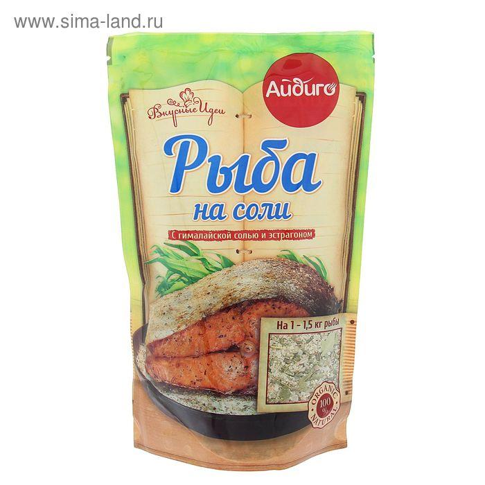 """Смесь для приготовления Рыба на соли """"дой-пак"""" 350 гр. Айдиго"""
