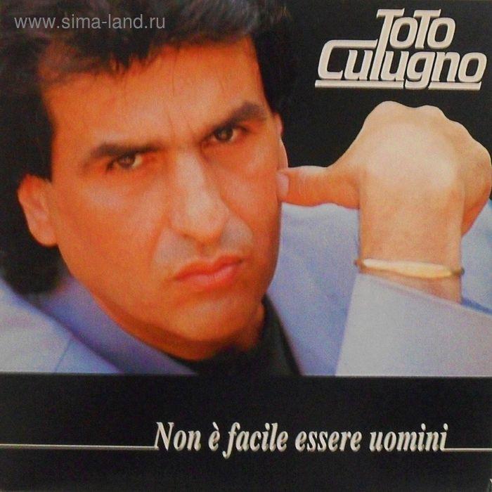 Виниловая пластинка Toto Cutugno - Non E Facile Essere Uomini