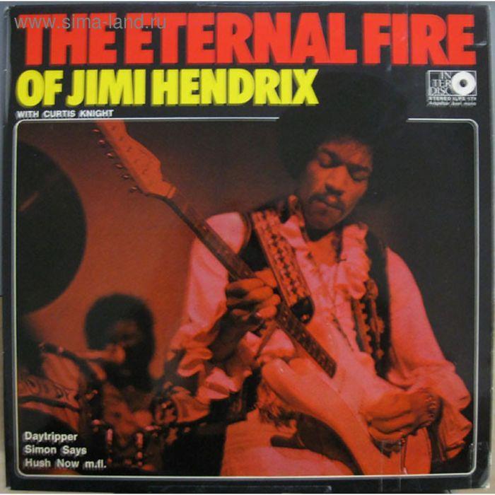 Виниловая пластинка Jimi Hendrix With Curtis Knight - The Eternal Fire Of Jimi Hendrix