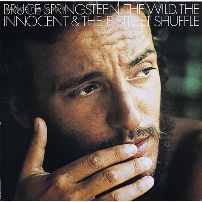 Виниловая пластинка Bruce Springsteen - The WildThe Innocent And The E Street Shuffle