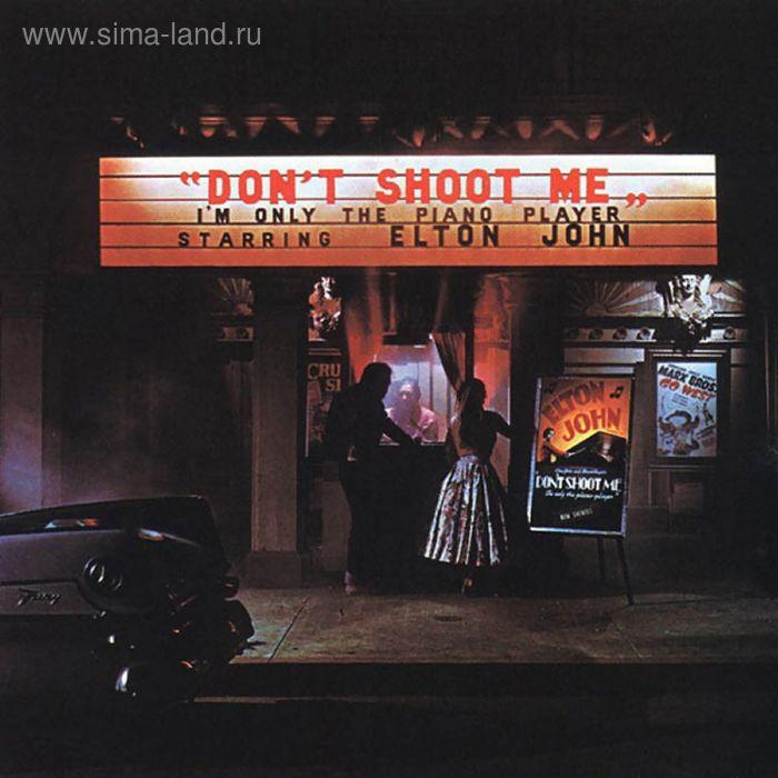 Виниловая пластинка Elton John - Don't Shoot me
