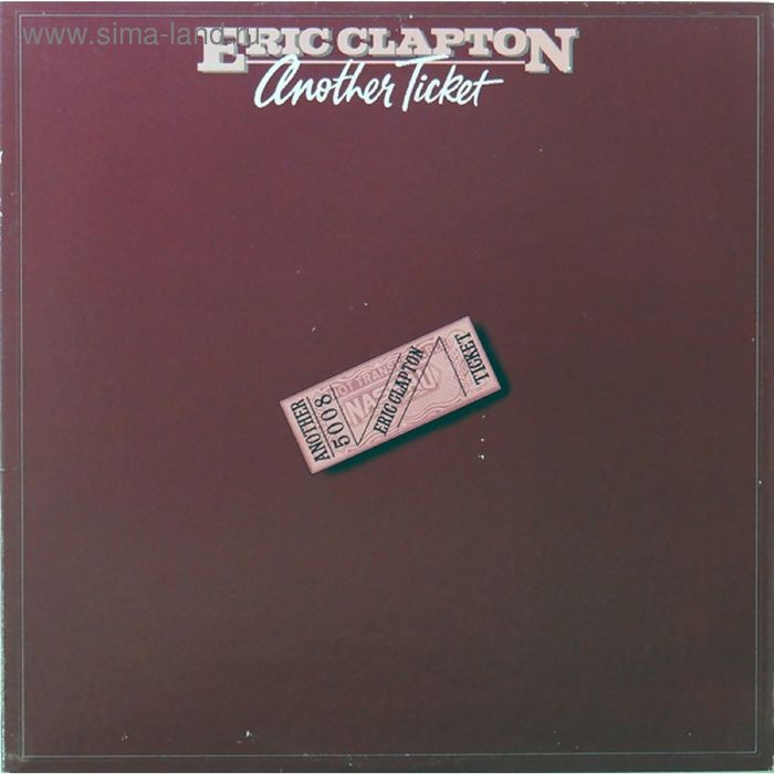 Виниловая пластинка Eric Clapton - Anather Tiicket