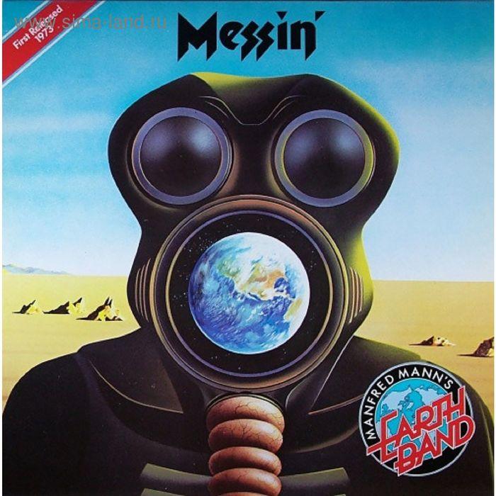 Виниловая пластинка Manfred Mann's Earth Band - Messin'