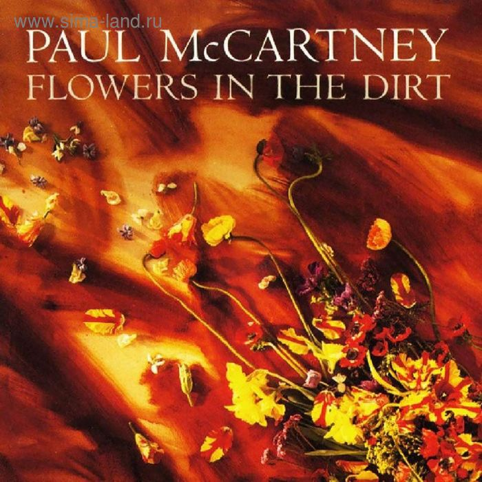 Виниловая пластинка Paul McCartney - Flowers In The Dirt