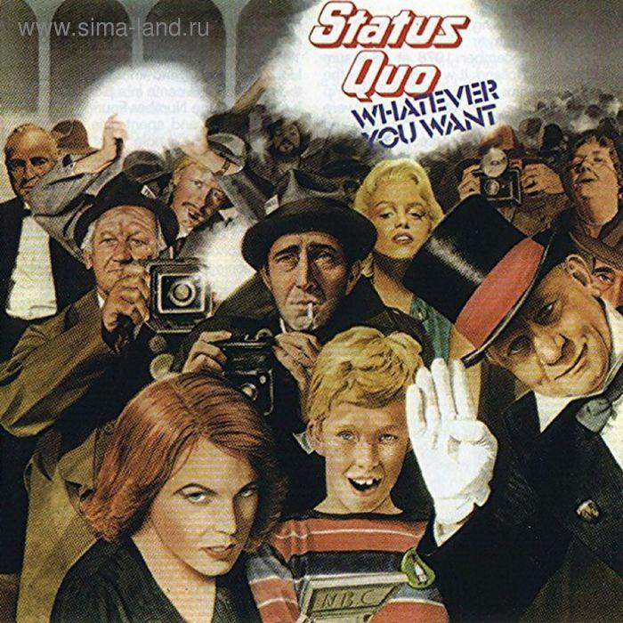 Виниловая пластинка Status Quo - Whatever You Want