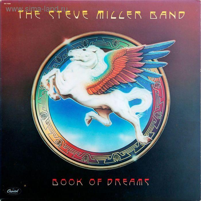 Виниловая пластинка Steve Miller Band - Book Of Dream