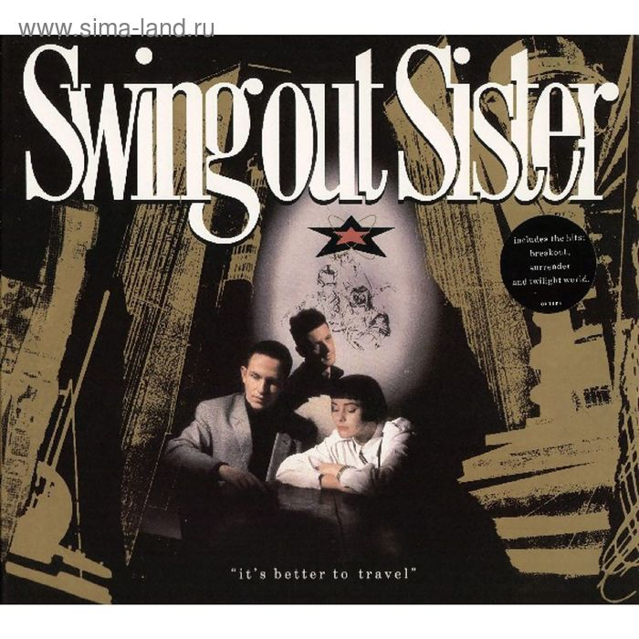 Виниловая пластинка Swing Out Sister - It's Better To Travel
