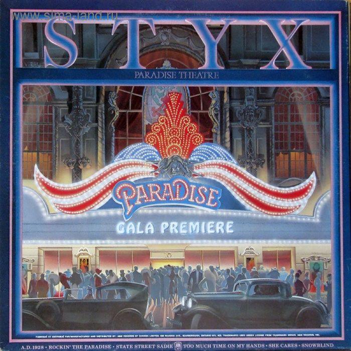 Виниловая пластинка Styx - Paradise Theatre