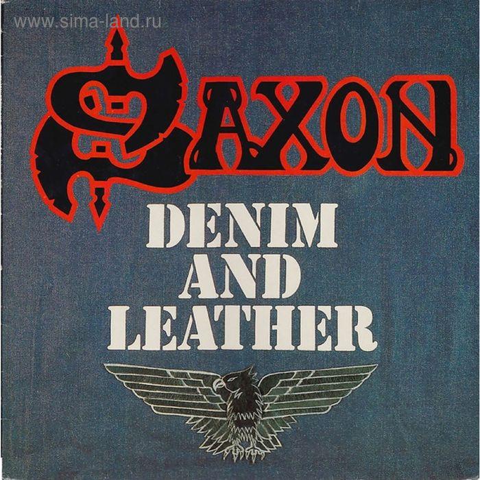 Виниловая пластинка Saxon - Denim And Leather