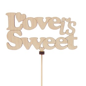 Топпер «Love is Sweet», натуральный, 11x6,5 см Ош