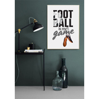 Постер «Моя игра», футбол, 21 х 29 см