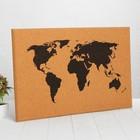 """Доска пробковая под кнопки """"Карта мира"""", 60 × 40 см, кнопки в комплекте"""