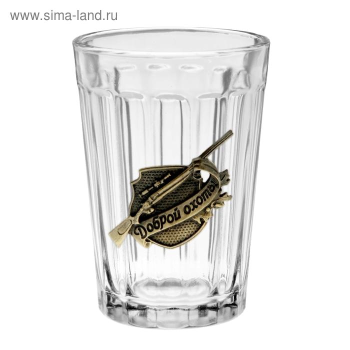 """Граненый стакан """"Доброй охоты"""" с бляхой (150 мл)"""